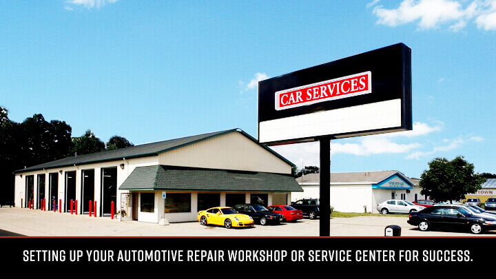 Setting Up Your Automotive Repair Workshop or Service Center for Success