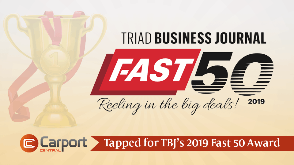 Carport Central Tapped for TBJ's 2019 Fast 50 Award
