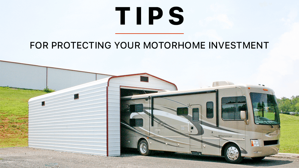 Tips for Protecting Your Motorhome Investment