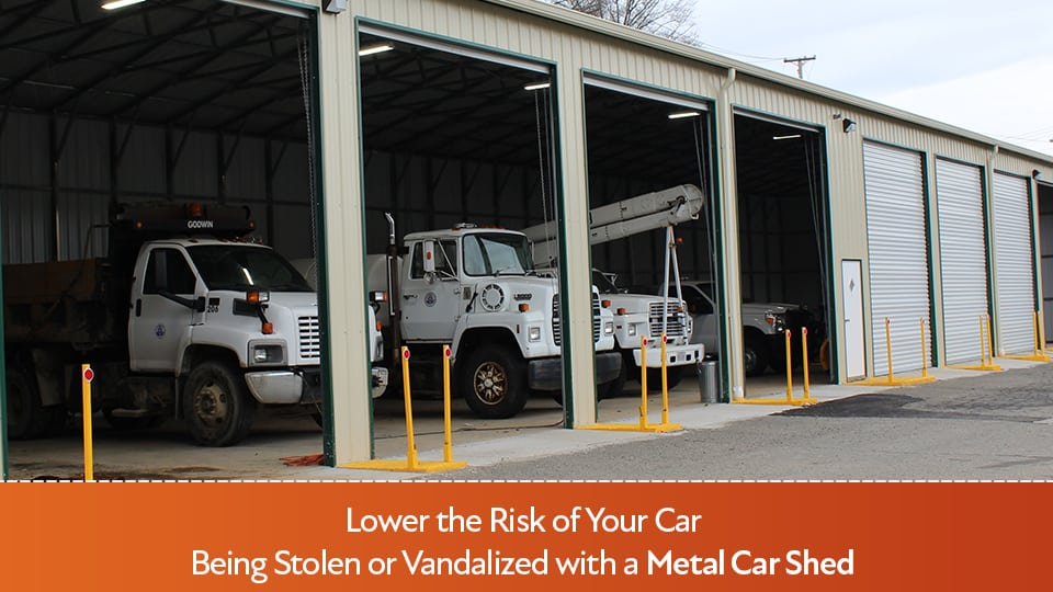 Lower the Risk of Your Car Being Stolen or Vandalized with a Metal Car Shed