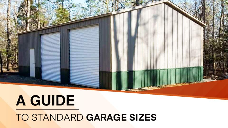 A Guide to Standard Garage Sizes