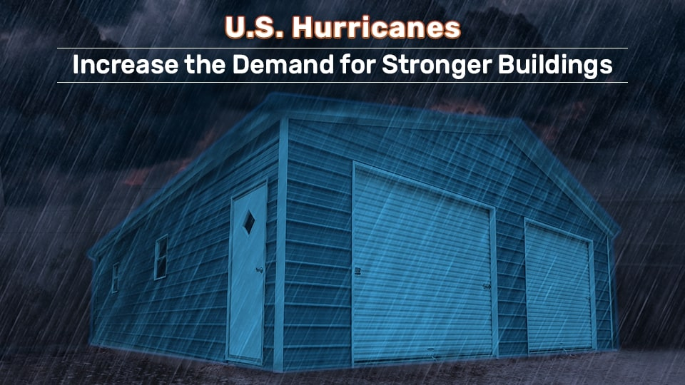 U.S. Hurricanes Increase the Demand for Stronger Buildings
